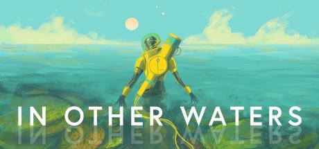 孤星寂海 In Other Waters 1.0.6 Mac 中文破解版 有关海洋探险题材的生存冒险游戏