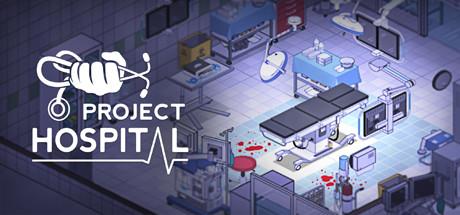 医院计划 Project Hospital 1.2.22045 Mac 中文破解版 以医院为题材的模拟类游戏